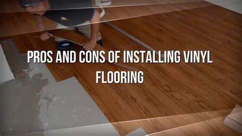 vinyl flooring pros and cons of installing vinyl flooring