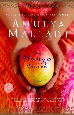 the mango books the mango season by amulya malladi reviews discussion