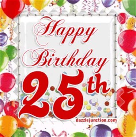 Happy 25th Birthday Quotes Happy 25th Birthday Quotes Funny Quotesgram