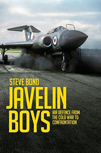 libro javelin boys air defence steve bond author profile news books and speaking inquiries