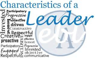 Characteristics Of A Leader Essay by 5 Leadership Comm 305 Organizational Communication