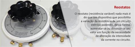 ohmic resistores e reostatos reostatos ohmic resistores e reostatos