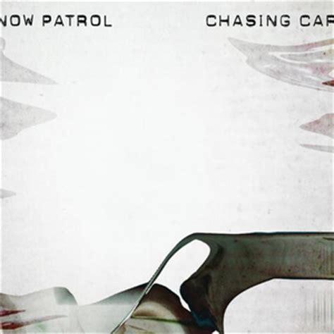testo chasing cars snow patrol discografia completa testi e musica
