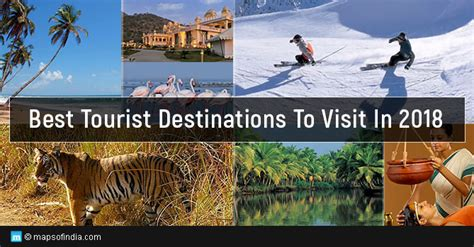 best destinations to visit best tourist destinations to visit in 2018 my india