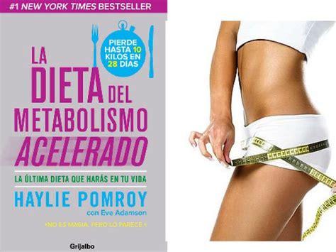 libro acelera tu metabolismo la dieta del metabolismo acelerado me lo dijo lola