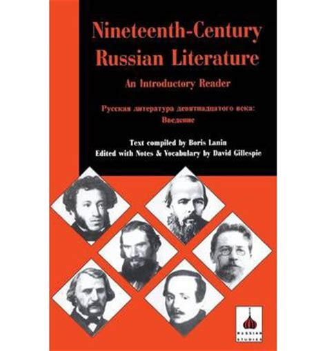 themes in russian literature 19th century nineteenth century russian literature david c gillespie