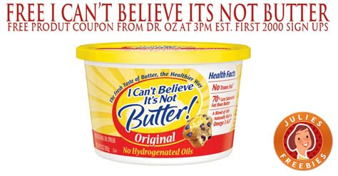 Free I Can't Believe Its Not Butter at 3pm EST   Julie's
