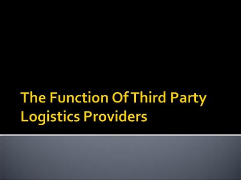 to hire a third party logistics company or not to hire