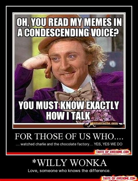 willy wonka meme funny or media quotes pinterest