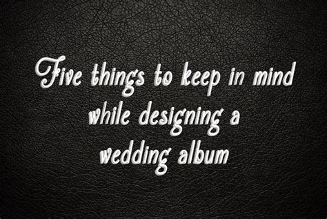 Wedding Album Cover Text by Twogether Studios How To Design A Wedding Album In Five