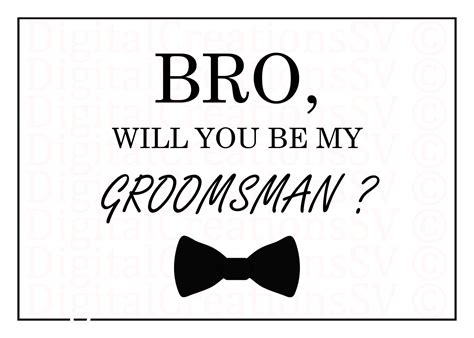 Printable Bro Will You Be My Groomsman Groomsman Will You Be My Godmother Free Template