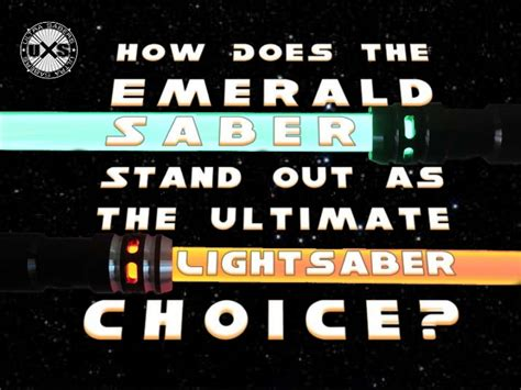 Original Emory Emerald 06mo739 how does the emerald saber stand out as the ultimate lightsaber choice