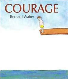 picture books about courage books about courage the best children s books