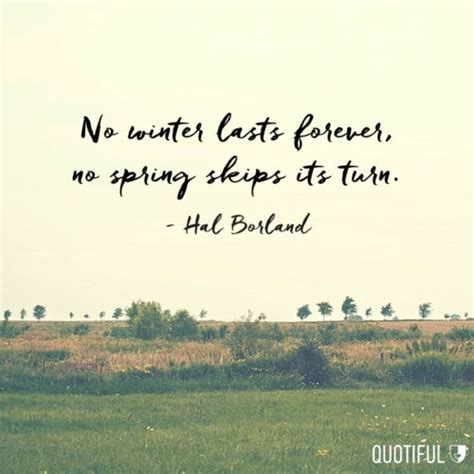 No Lasts Forever by Quot No Winter Lasts Forever No Skips Its Turn Quot Hal