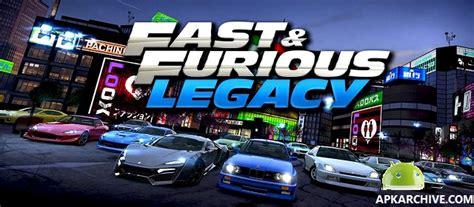 fast and furious legacy hack apk apk mania full 187 fast furious legacy apk