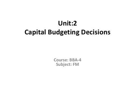Time Value Of Money Notes For Mba by Mba 2 Fm U 2 Capital Budgeting And Time Value Of Money