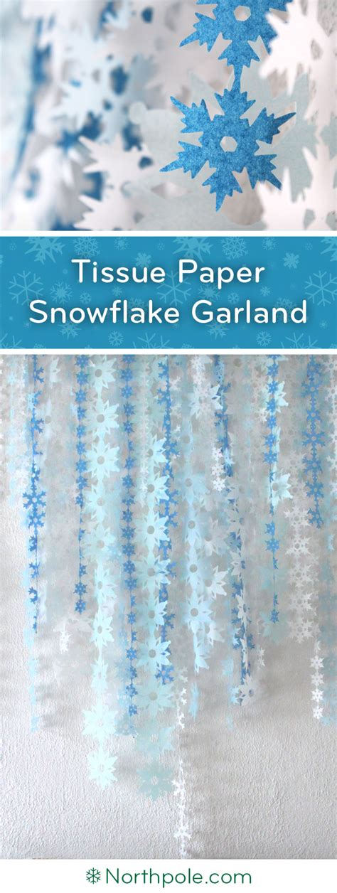How To Make Tissue Paper Snowflakes - tissue paper snowflake garland northpole craft cottage