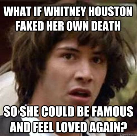Could This Really Be How She Died by What If Houston Faked Own So She Could
