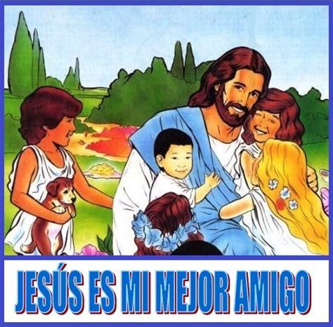 imagenes de amistad jesus jes 218 s es mi mejor amigo juan 15 13 caminando con
