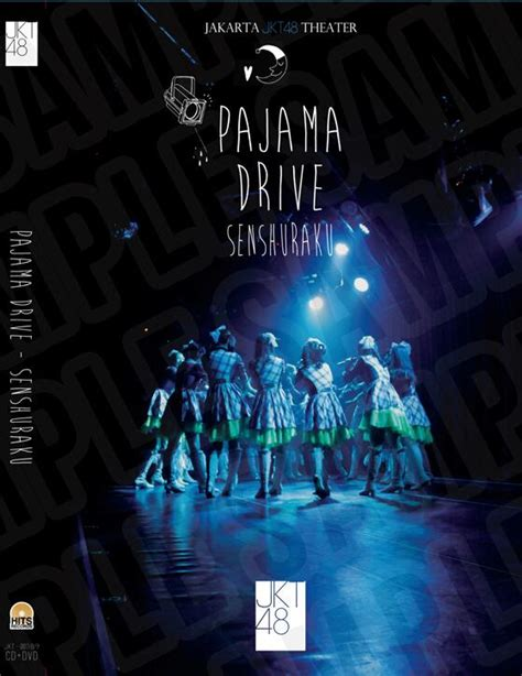 Dvd Jkt48 dvd jkt48 1st generation pajama drive senshuraku