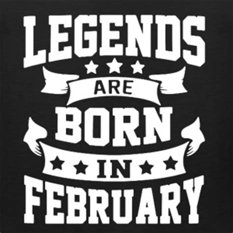 Kaos Legends Are Born In February 4 V Neck Vnk Taf76 february tank tops spreadshirt