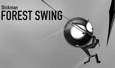 stickman swing stickman forest swing for android free download stickman