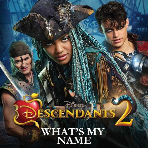 what is my s name descendants 2 release lyric for quot what s my name quot celebmix