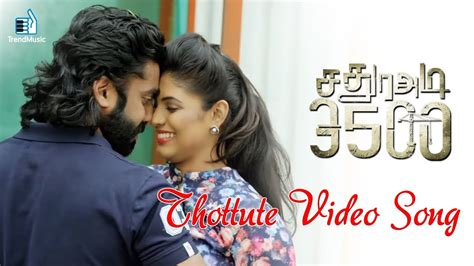 ghost film video song thottute video song sathura adi 3500 tamil horror