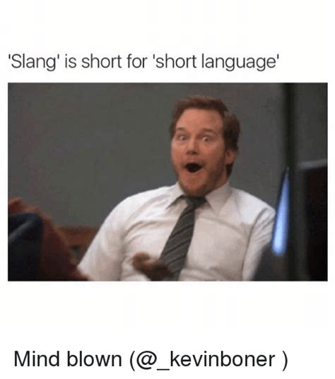 Meme Slang - funny mind blown memes of 2017 on sizzle blown