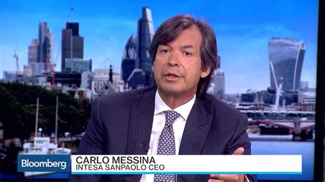 intesa on banking intesa ceo messina on italian banking system bloomberg
