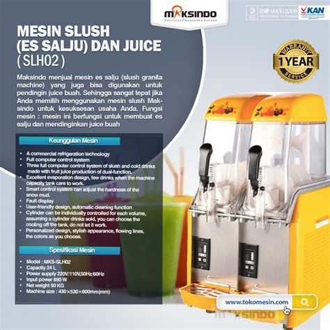 Mesin Es Salju mesin slush es salju dan juice slh02 toko mesin