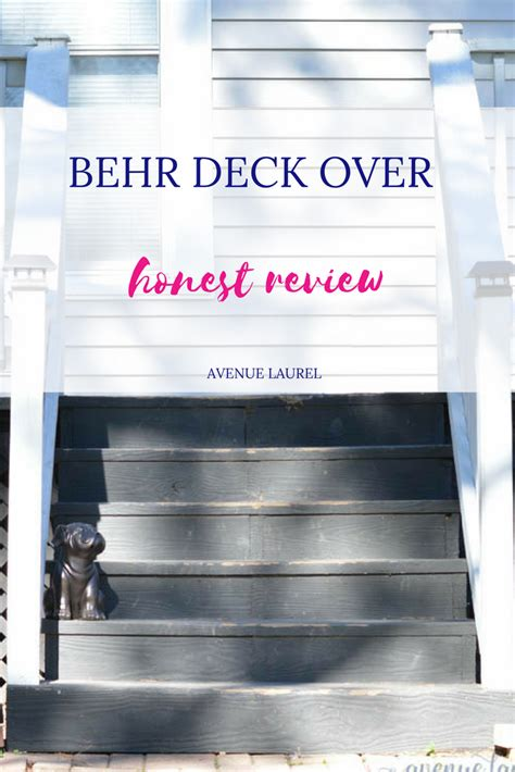 behr deckover reviews my honest review of behr deckover avenue laurel