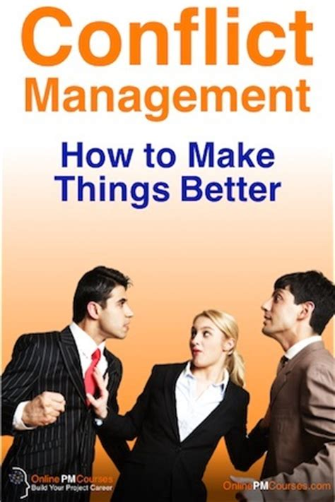 how to make things better conflict management how to make things better