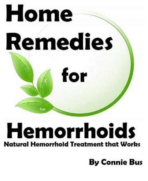 home remedies for hemorrhoids that really works you need