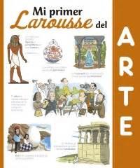 descargar mi primer larousse mi primer larousse de los quien libro de texto gratis larousse ficha de la obra mi primer larousse del arte