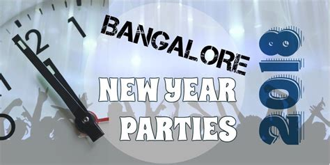 new year parties in bangalore get ready for the bash