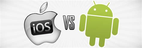 ios vs android android vs ios and the real winner is