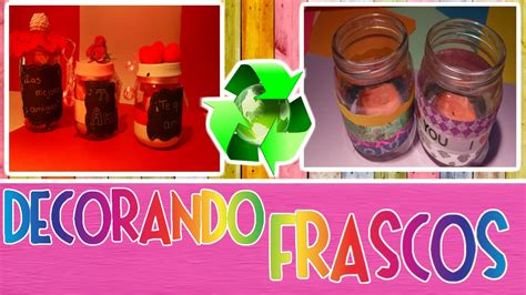 como decorar frascos de vidrio you tube c 211 mo decorar frascos de vidrio reciclaje f 193 cil