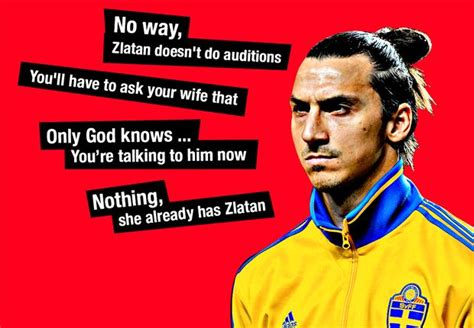 ibrahimovic best quotes zlatan ibrahimovic best soccer quotes quotesgram