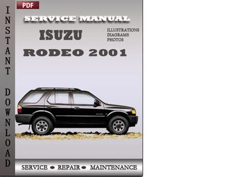 auto repair manual free download 2001 isuzu rodeo lane departure warning isuzu rodeo 2001 factory service repair manual download download