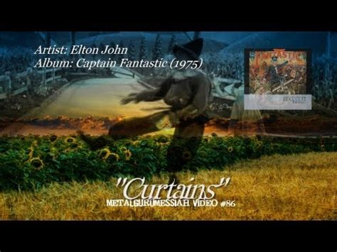 curtains lyrics elton john elton john curtains listen watch download and