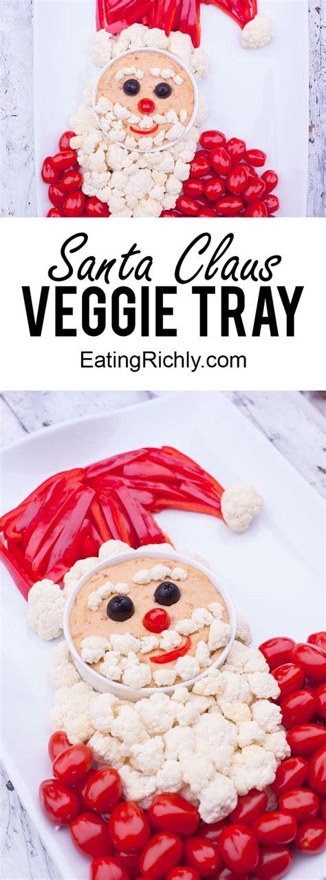 vegetable santa claus platter santa veggie tray appetizer for richly