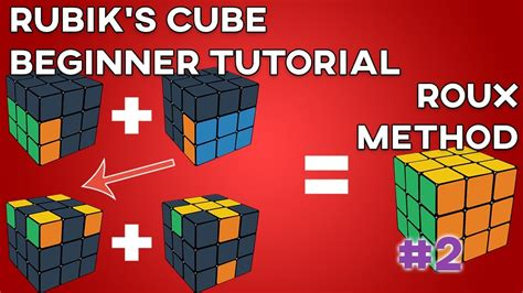 tutorial menyelesaikan rubik cube 3x3 how to solve the 3x3x3 rubik s cube roux method second