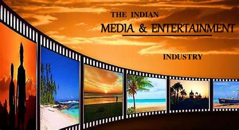 Best Mba For Media And Entertainment by A Study On The Indian Media Entertainment Industry