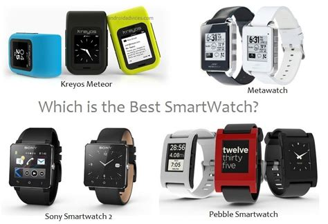 android smartwatch comparison best smartwatch pebble vs metawatch vs kreyos meteor vs