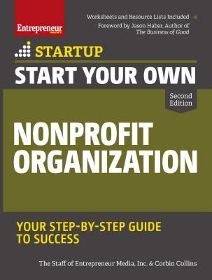 social startup success how the best nonprofits launch scale up and make a difference books start your own nonprofit organization your step by step