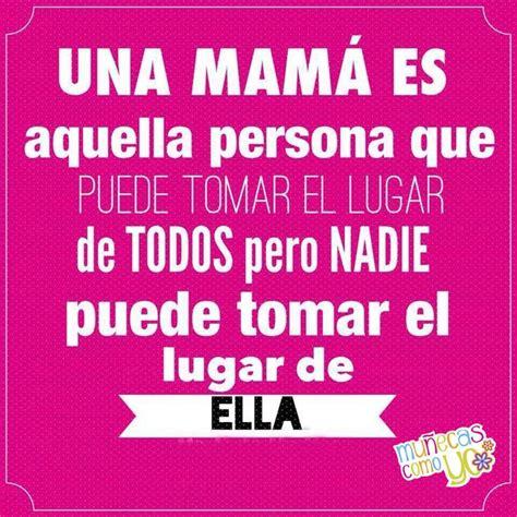 frases de madre creceroperecercom https www facebook com munecascomoyo ref hl dia de la