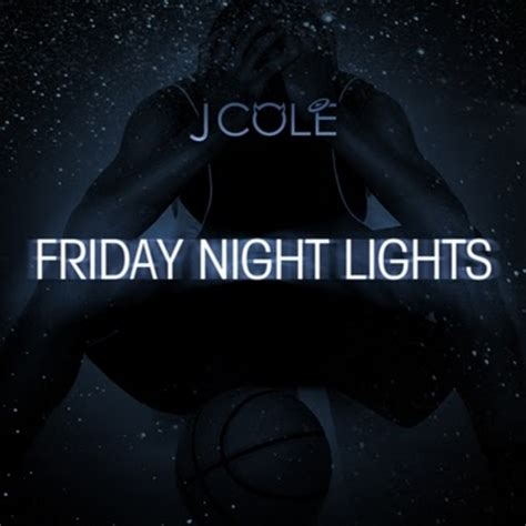 Friday Lights Song by J Cole Friday Lights Mixtape