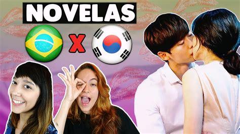imagenes d novelas coreanas novelas brasileiras x novelas coreanas youtube