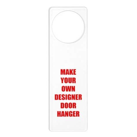 How To Make Door Hangers by Make Your Own Personalized Diy Door Hanger Zazzle